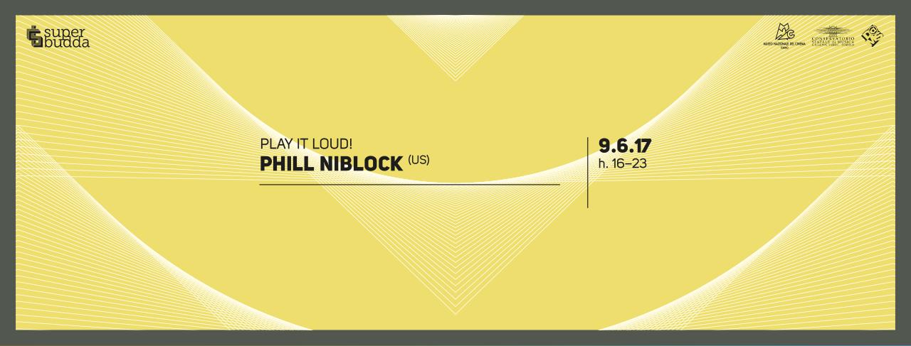 Phill Niblock - superbudda